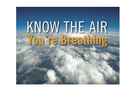 Know the Air You're Breathing